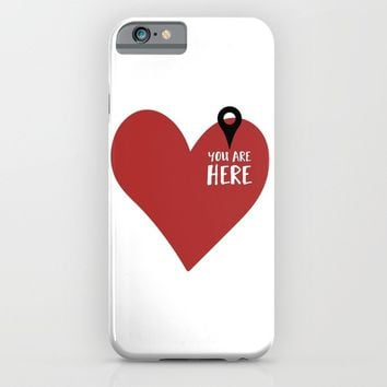 YOU ARE HERE (IN MY HEART) - Love Valentines Day quote iPhone & iPod Case by deificus Art