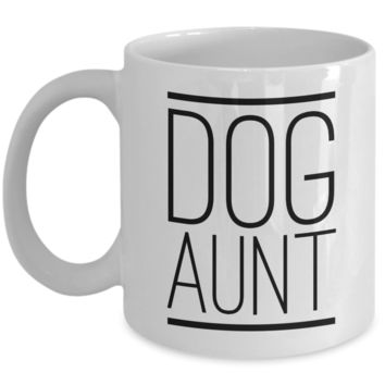 Best Dog Aunt Ever Mug Funny Coffee Cup Gifts for Dog Aunts