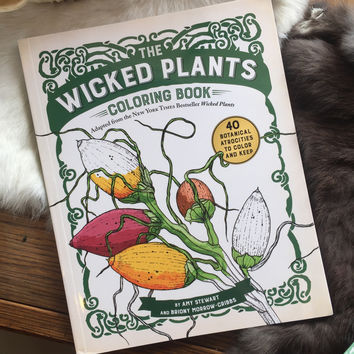 The Wicked Plants Coloring Book by Amy Stewart