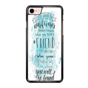 You Will Be Found Quote iPhone 7 Case