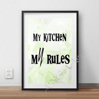 My Kitchen My Rules, Instant download, Digital print, Home decor, Digital download, kitchen decor, funny gift for mothers, watercolor art