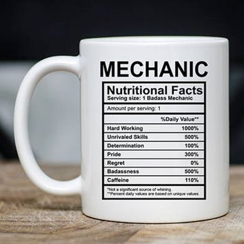 Mechanic Nutritional Facts Mug - Funny Mechanic Coffee Mug - Mechanic Mugs - Mechanic Gifts - 11oz Novelty Christmas Birthday Gi