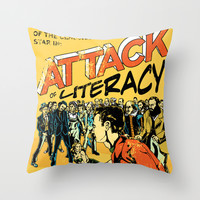 Attack of Literacy Throw Pillow by Joshua Kemble