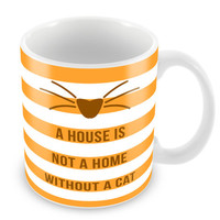 House is not a home without a Cat Mug Coffee Mug Funny Mug Feline Gift Paw Print Meow Cat face PM9
