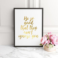 STEVE MARTIN,Be So Good They Can't Ignore You,Typography Art,Girls Art,Gold Foil, Printable, Fashion Print,Fashion Illustration,Fashionista