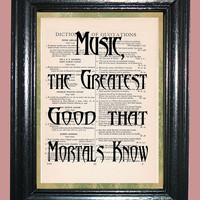 Quotation Dictionary Page Art Print Music the Greatest Good That Mortals Know Joseph Addison Quote on St. Cecelia's Day Song 1692