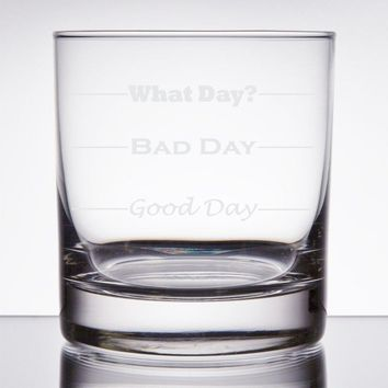 Good Day, Bad Day - Funny 11 oz Rocks Glass, Permanently Etched, Gift for Dad, Co-Worker, Friend, Boss, Christmas - RG13