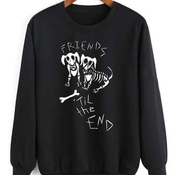 Friends Til The End Sweatshirt Quotes Sweater For Winter