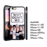 Why Don't We Custom Poster Design Black iPhone 6 6s 7 8 X Plus Hard Plastic Case