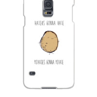 Haters Gonna Hate, Potatoes Gonna Potate 2 - Samsung Galaxy S5 Case