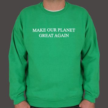 Make Our Planet Great Again Men's Sweater