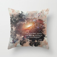 Do Not Feel Lonely Throw Pillow by Erin