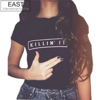 EAST KNITTING H768 Killin It Fashion Women T shirt Tops Harajuku Tee White Black Short Sleeve tshirts Casual Night Club Clothing