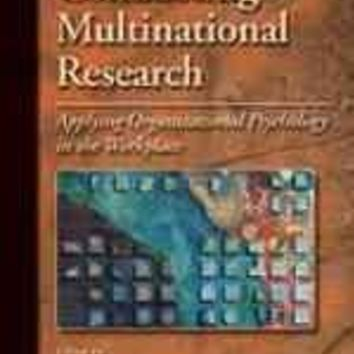 Conducting Multinational Research: Applying Organizational Psychology in the Workplace: Conducting Multinational Research