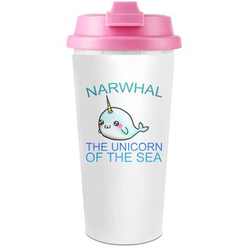 Narwhal The Unicorn Of The Sea  Slogan   Plastic Travel Coffee Cup