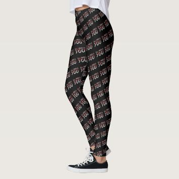 All I Need Is You Black Leggings