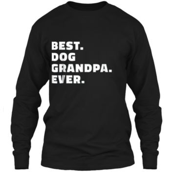 Mens Best Dog Grandpa Ever  Gift for Dog Grandfather Tee LS Ultra Cotton Tshirt