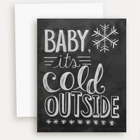 Baby It's Cold Outside - A2 Note Card