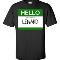 Hello My Name Is LENARD v1-Unisex Tshirt