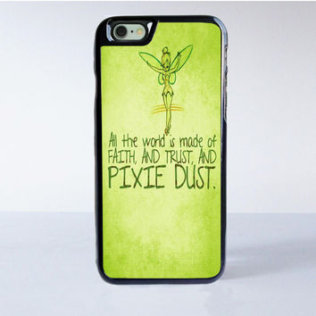 Tinkerbell Pixie Dust Quotes iPhone 6 Case