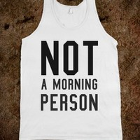MORNING PERSON (TANK)