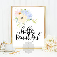 hello beautiful teen print poster printable wall art floral watercolor typographic art quote wall home decor art nursery decor art inspire