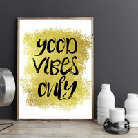 Printable art BEDROOM PRINT;Bedroom decor,Bedroom art,Good vibes only print,Good vibes only print,prints and quotes,gold print,gold quotes