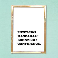 lipstick makeup tumblr pintrest typographic Print word quote art print wall decor girly quote Typography tumblr room decor framed quote