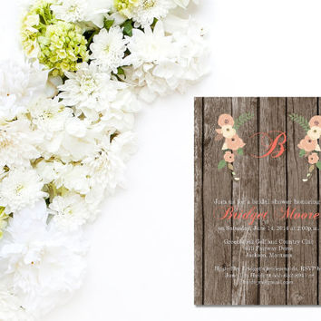 Printable Country Chic Bridal Shower Invitation/Rustic bridal shower invite/Woodgrain & Coral Flower/Fall bridal shower invite