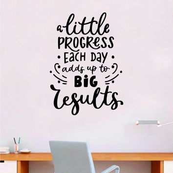 Progress Big Results Quote Wall Decal Sticker Bedroom Room Art Vinyl Inspirational Motivational Teen School Baby Nursery Kids Office Gym
