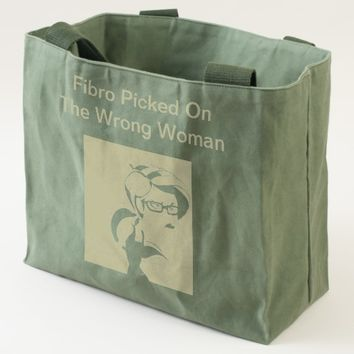 Fibro Picked On The Wrong Woman Canvas Tote