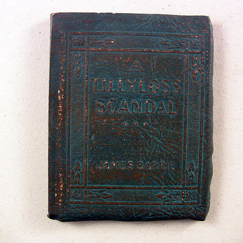 Little Leather Library Book A Tillyloss Scandal Barrie