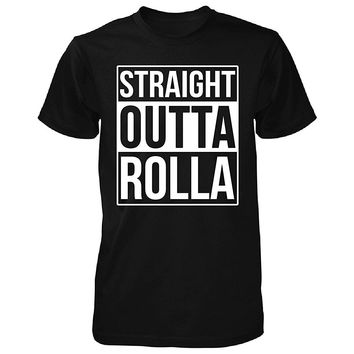 Straight Outta Rolla City. Cool Gift - Unisex Tshirt