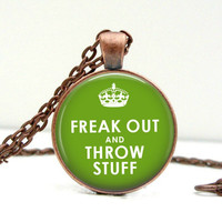 Freak Out & Throw Stuff Necklace