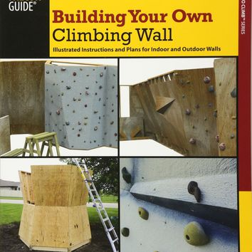 Building Your Own Climbing Wall How to Climb
