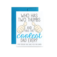 Coolest Dad ever Fathers Day card for Dads birthday greeting card who has two thumbs and has the coolest dad ever blue simple thumbs