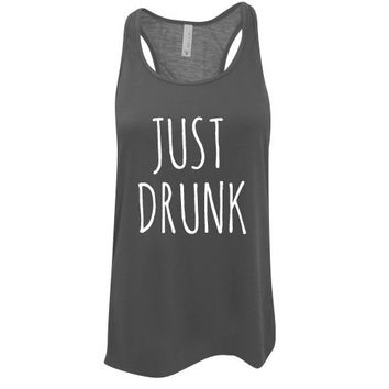 Custom Ink Colors, Just Drunk, Flowy Racerback, Bachelorette Party Tank Top, Bridal Party Tank Top, Bridal Top, Wedding Top