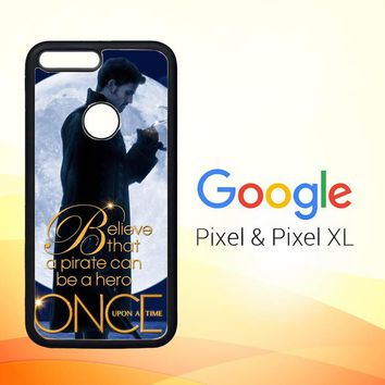 Once Upon a Time Captain Hook Believe F0542 Google Pixel Case