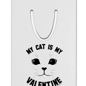 My Cat is my Valentine Aluminum Paper Clip Bookmark by TooLoud