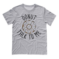 Donut Talk To Me Shirt