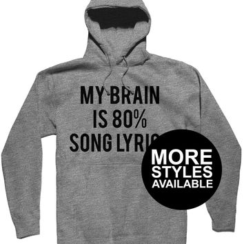 My Brain Is 80% Song Lyrics, Funny Graphic Tee