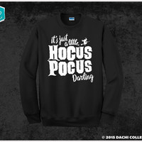 Its Just a little Hocus Pocus Halloween Sweater Jumper - Halloween Sweater - Pick Your Size S - 3XL!!! **Priority Shipping**