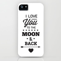 I love you to the moon and back    iPhone & iPod Case by Zen And Chic