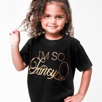 I'm So Fancy | Kids