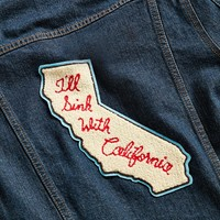 World Famous Original I'll Sink With California Patch