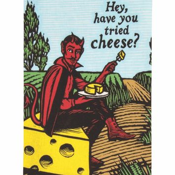 Hey, Have You Tried Cheese? Dish Towel