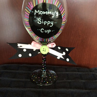 Mom's Wine Glass Mommy's Sippy Cup Hand Painted with bows