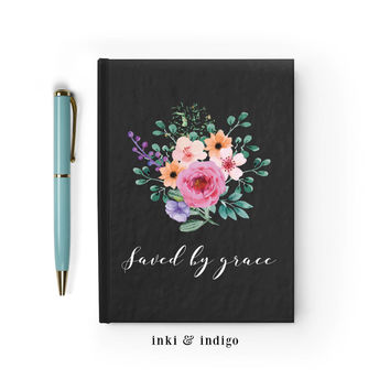 Saved By Grace - Writing Journal, Hardcover Notebook, Sketchbook, Diary, Floral Scripture, Prayer Journal, Faith, Blank or Lined Pages