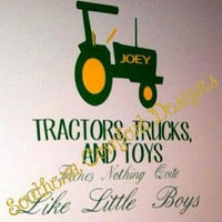 tractors,trucks,and toys, theres nothing quite like little boys.