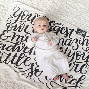 Baby Swaddle Blanket - You are our greatest adventure - Organic cotton knit - hand lettered blanket